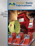 Anchor Danly Fabrications Brochure